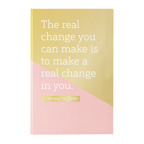 Chinspirations Vol1: The Real Change You Can Make Is To Make A Change In You