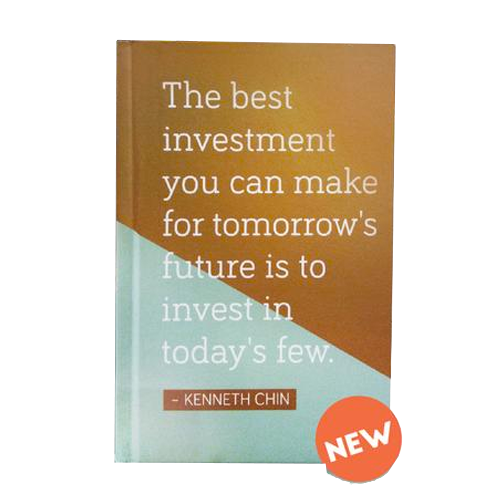 Chinspirations Vol 3: The Best Investment You Can Make For Tomorrow's Future Is To Invest In Today's Few