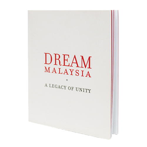 Dream Malaysia: A Legacy of Unity